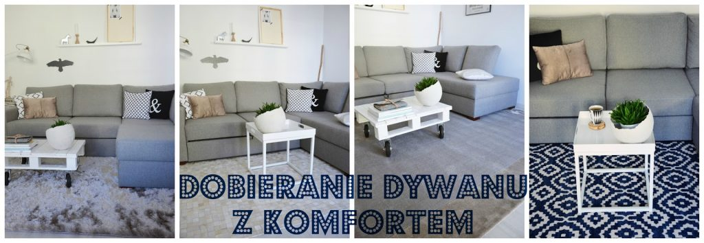 Dobieramy Dywan Z Komfortem Czi My Little Home My Passion